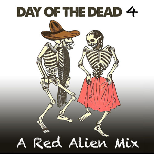 Day of the Dead 4 - a red_alien mix