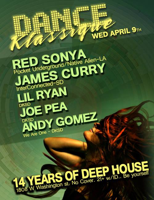 Dance Klassique Wednesday April 9th in San Diego