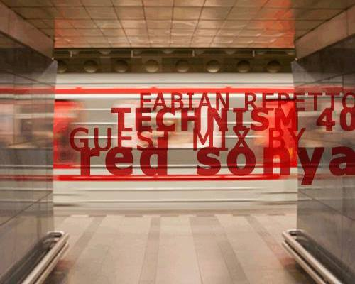 Fabian Repetto Technism Guest Mix from Red Sonya
