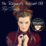 No Request Podcast #133