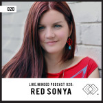 Like.Minded Podcast #20 Feat. DJ Red Sonya