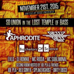 Live at SD Union In The Lost Temple Of Bass