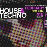 Native Alien Presents House & Techno – Feb 11th