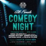 All Female Comedy Night @ Firehouse Feb 16