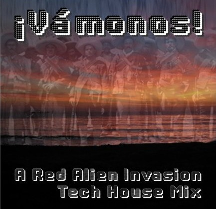 Vámonos – A Red Alien Mix