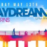 Day Dream – Saturday May 13th