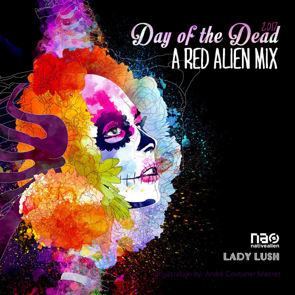 Day Of The Dead A Red Alien Mix DJ Red Sonya - 9 interesting things about the day of the dead