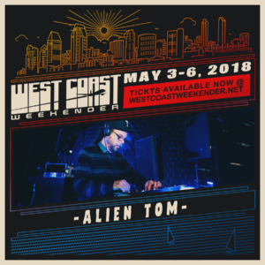 Alien Tom - West Coast Weekender 2018